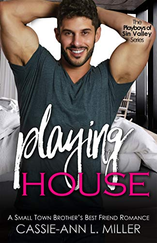 Playing House by Cassie-Ann Miller