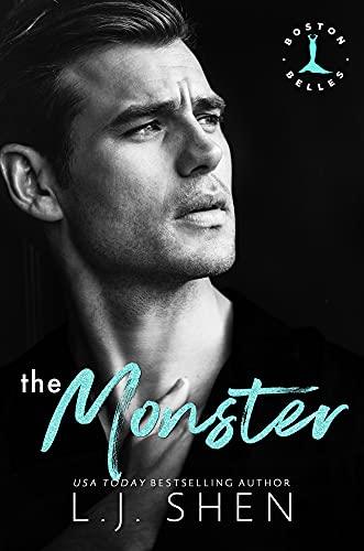 The Monster by LJ Shen - Boston Belles book 3