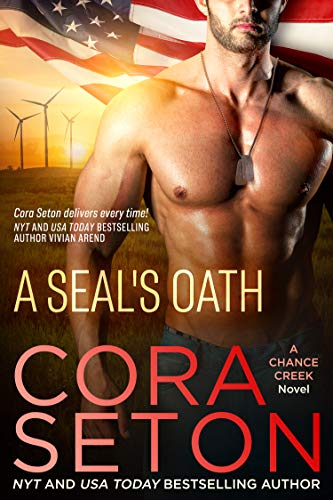 A Seal's Oath by Cora Seton - book 1 in The Navy SEALs of Chance Creek series