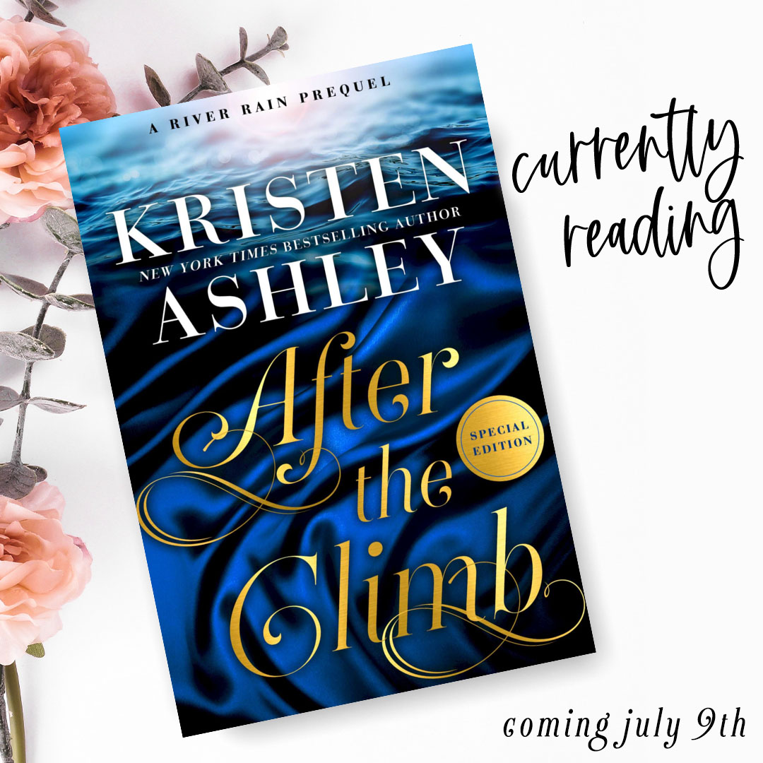 Currently Reading: After The Climb by Kristen Ashley 2