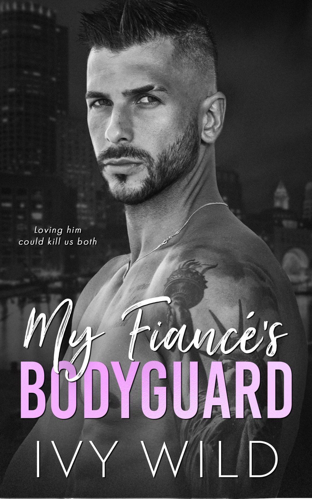 Cover Reveal: My Fiancé's Bodyguard by Ivy Wild