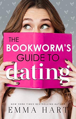 Review: The Bookworm's Guide To Dating by Emma Hart - Bookworm book 1
