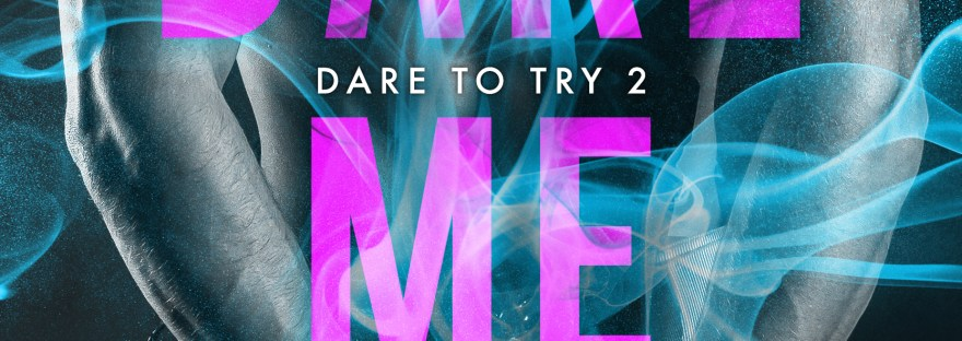 Dare Me by Ella Frank and Brooke Blaine