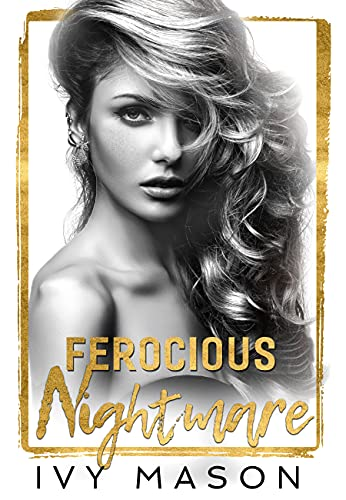 Ferocious Nightmare by Ivy Mason
