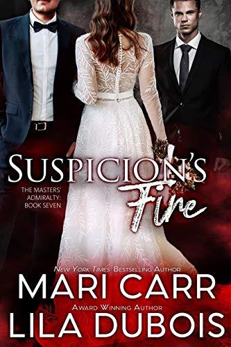 Suspicion's Fire by Mari Carr & Lila Dubois