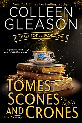 Tomes, Scones and Crones by Colleen Gleason