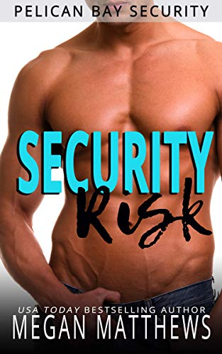 Security Risk by Megan Matthews