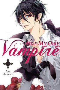 He's My Only Vampire Volume 1