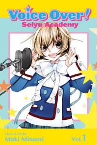 Voice Over!: Seiyu Academy Volume 1