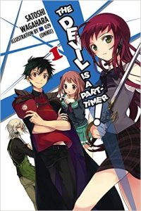 The Devil is a Part-Timer! Light Novel Volume 1