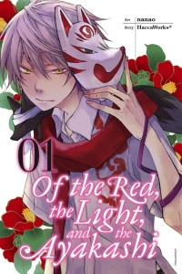 Of the Red, the Light, and the Ayakashi Volume 1
