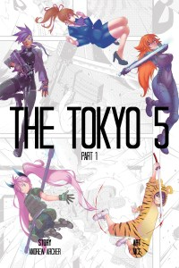 The Tokyo 5 Part 1
