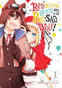 Red Riding Hood and the Big Sad Wolf 1
