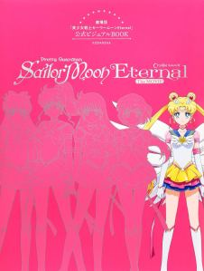 Pretty Guardian Sailor Moon Eternal: The Movie Official Visual Book