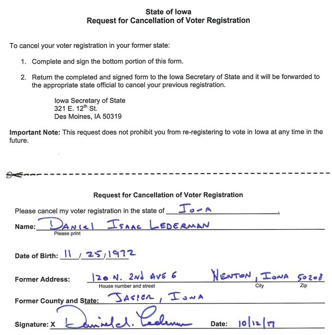 Dan Lederman, request to cancel Iowa voter registration, 2017.10.12; obtained by Todd Epp, KELO Radio, 2017.10.13.