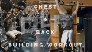 Full Chest and Back Workout