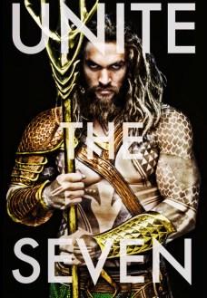 Color Edit Poster Unite the Seven Aquaman Jason Momoa