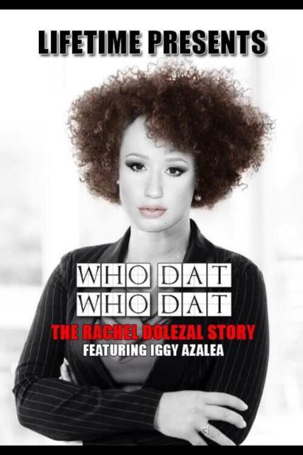 Iggy Azalea who dat #askrachel meme