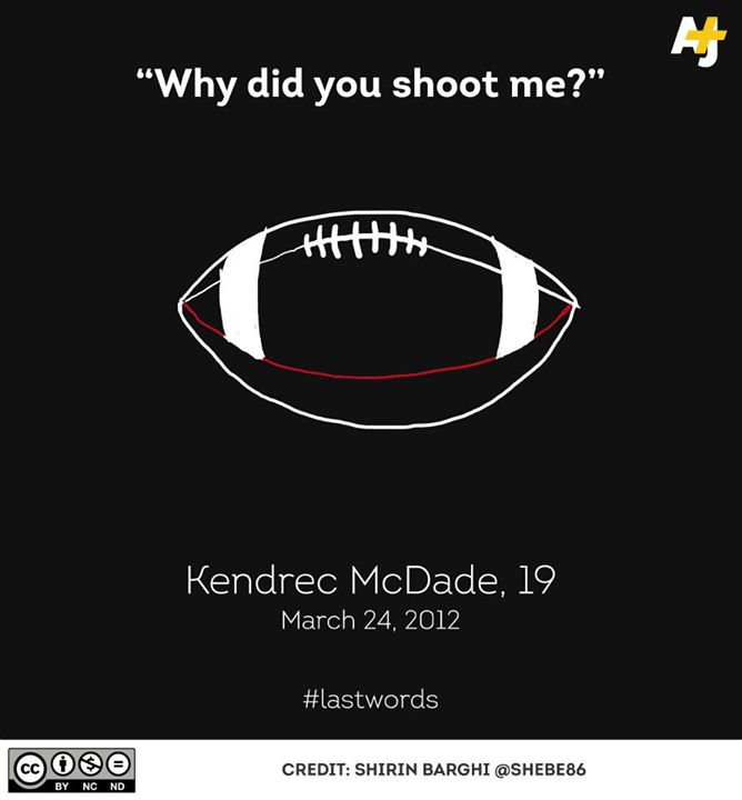 """""""Why Did You Shoot Me?"""" Kenderic McDade #LastWords Poster by"""