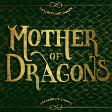 Mother of Dragons Game of thrones typography poster