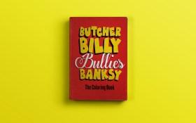 Butcher Billy bullies Bansky