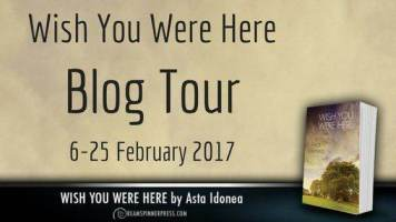 """Book Review: Asta Idonea's """"Wish You Were Here"""" & Book Giveaway"""