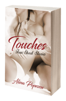 Book Review, Excerpt & Giveaway: Touches by Alina Popescu