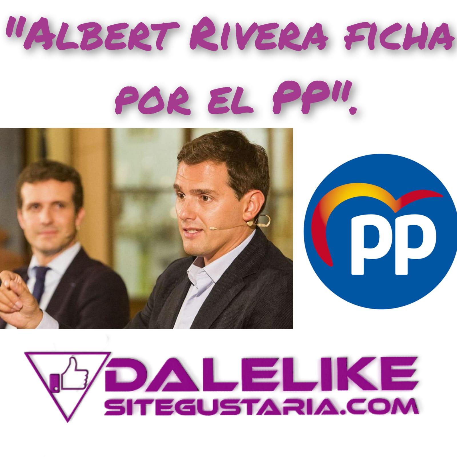 El Partido Popular ficha a Albert Rivera.