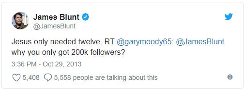 James Blunt tweet - Jesus only needed 12 followers