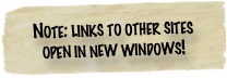 Note: links to other sites open in new windows!