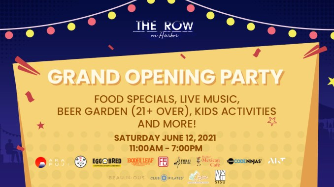 The Row on Harbor Grand Opening
