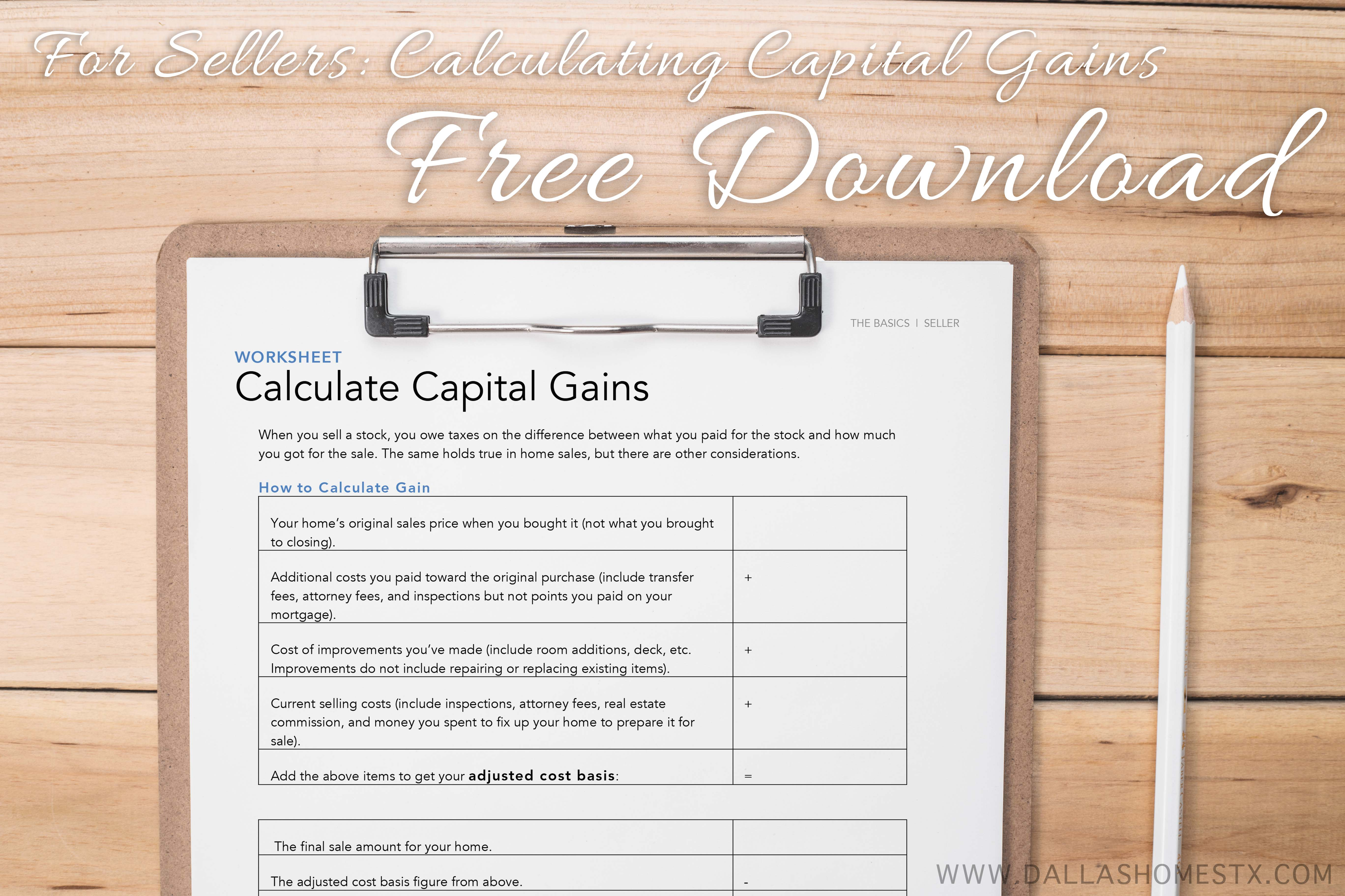 Selling Your Home Calculate Capital Gains Free Printable