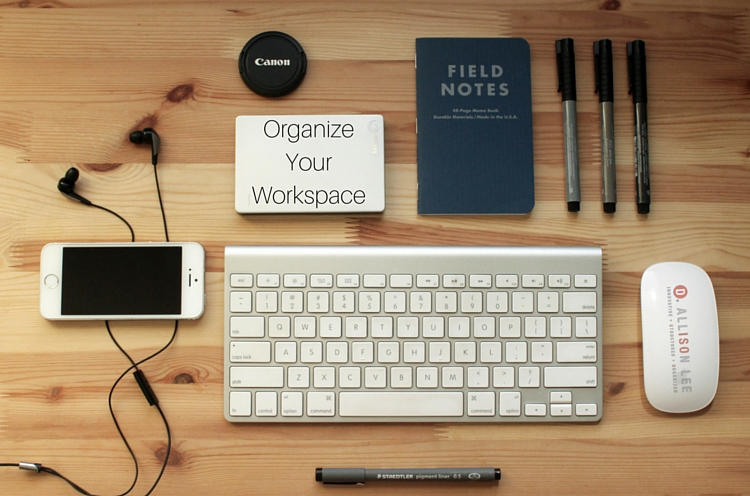 Boost Your Productivity: 3 Steps to Organize Your Workspace