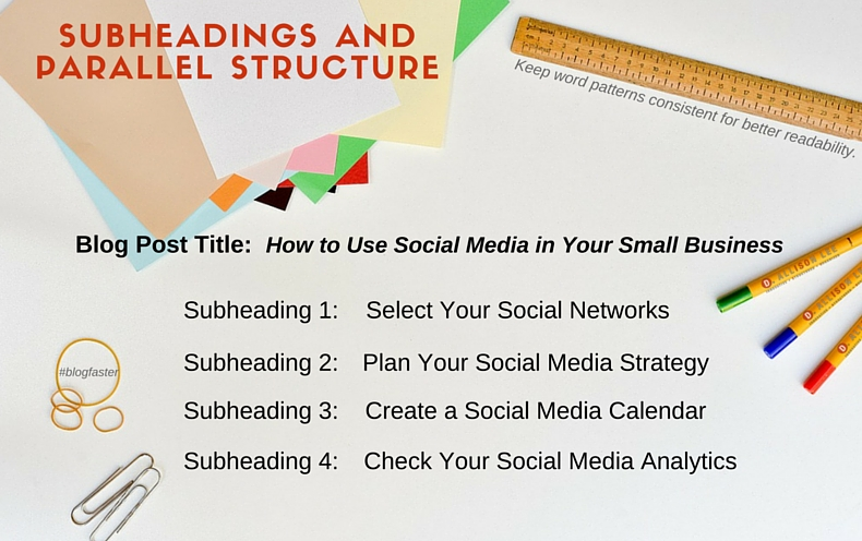 Blogging - subheadings and parallel structure - D. Allison Lee