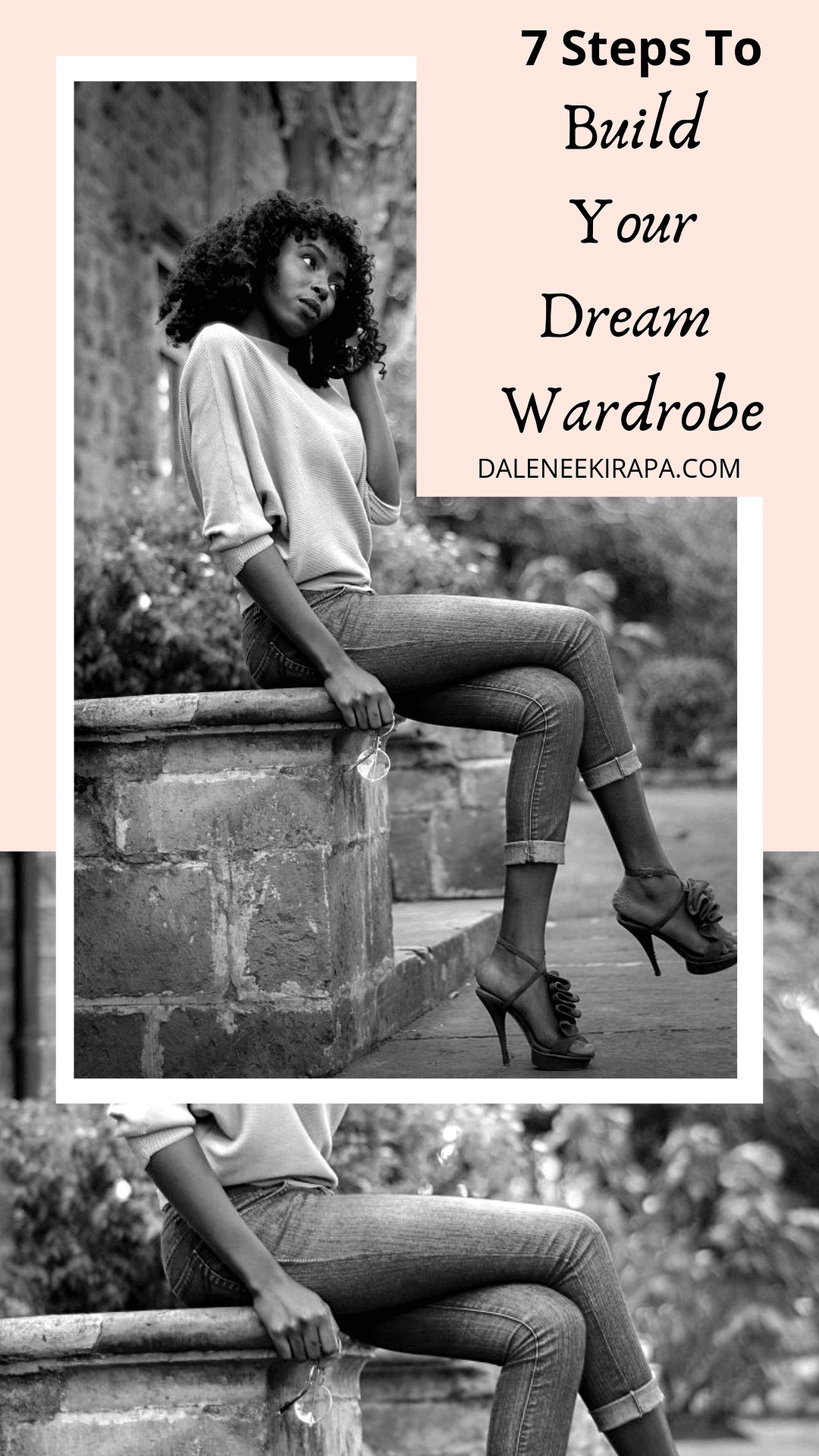7 Steps to build your dream wardrobe