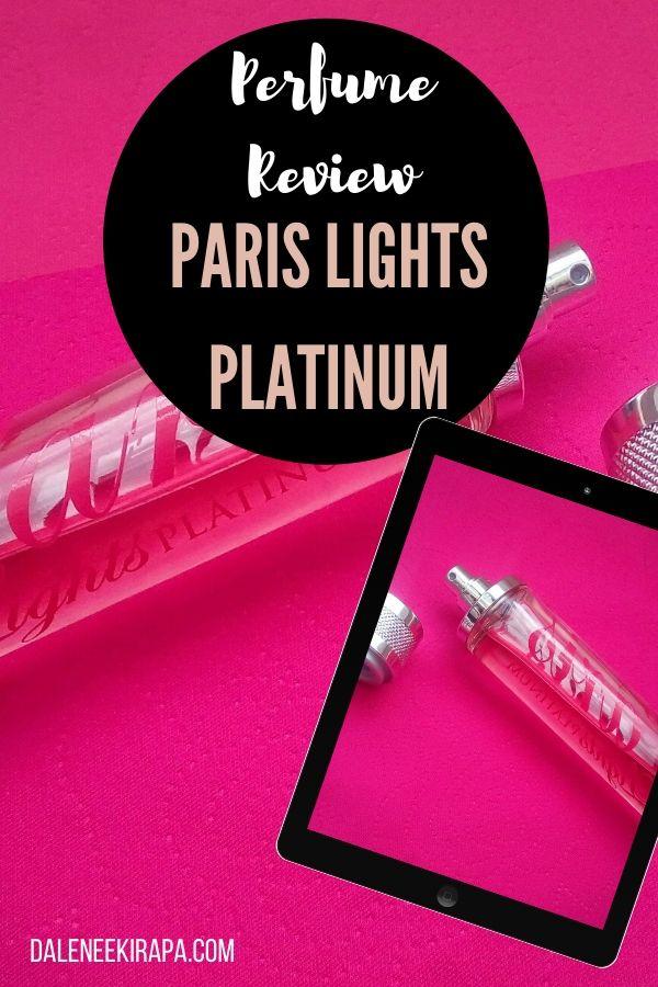 Reviewing Paris Lights Platinum