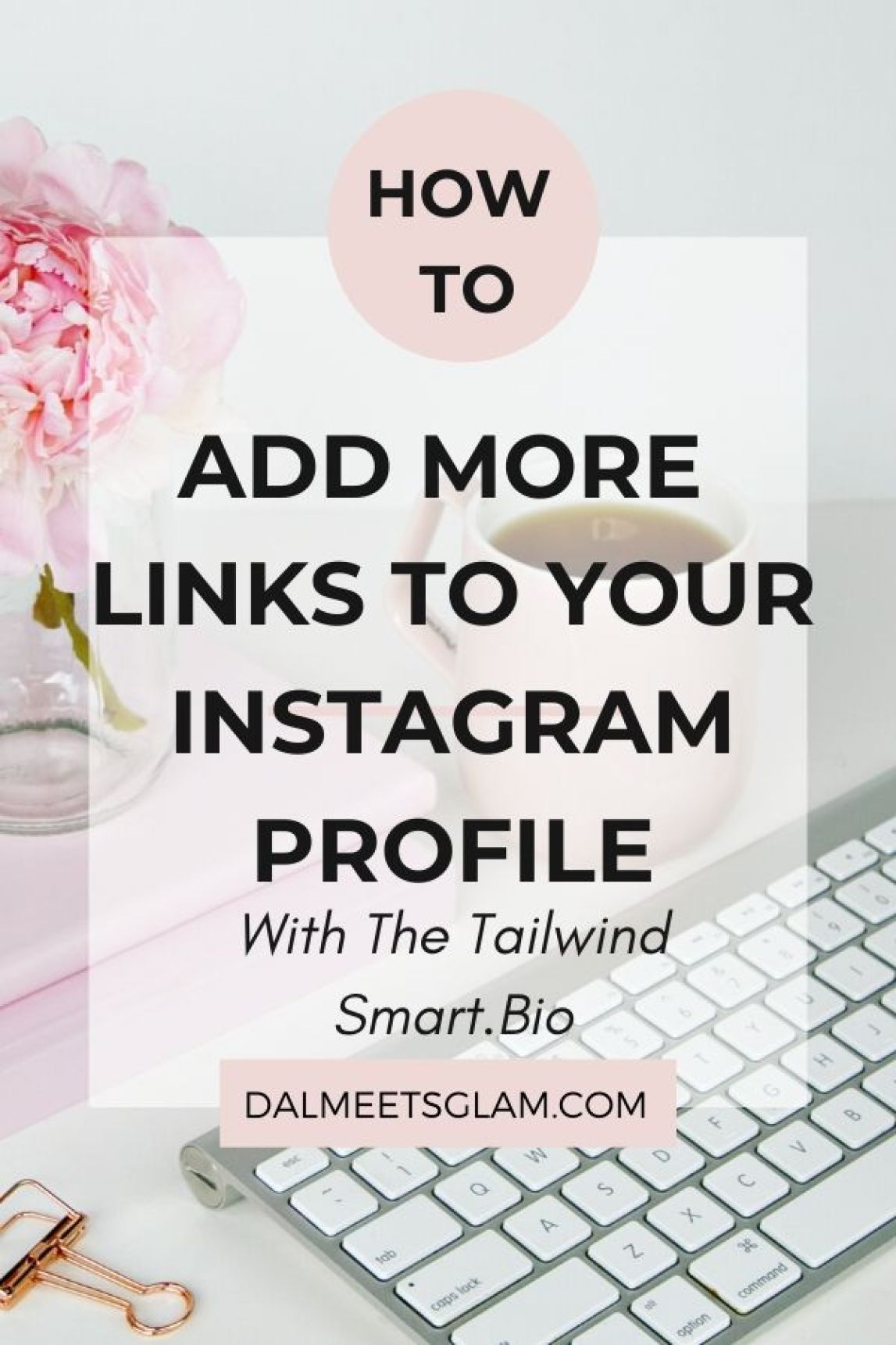 Tailwind Smart.bio- A Better Way to Get Free Traffic from Instagram