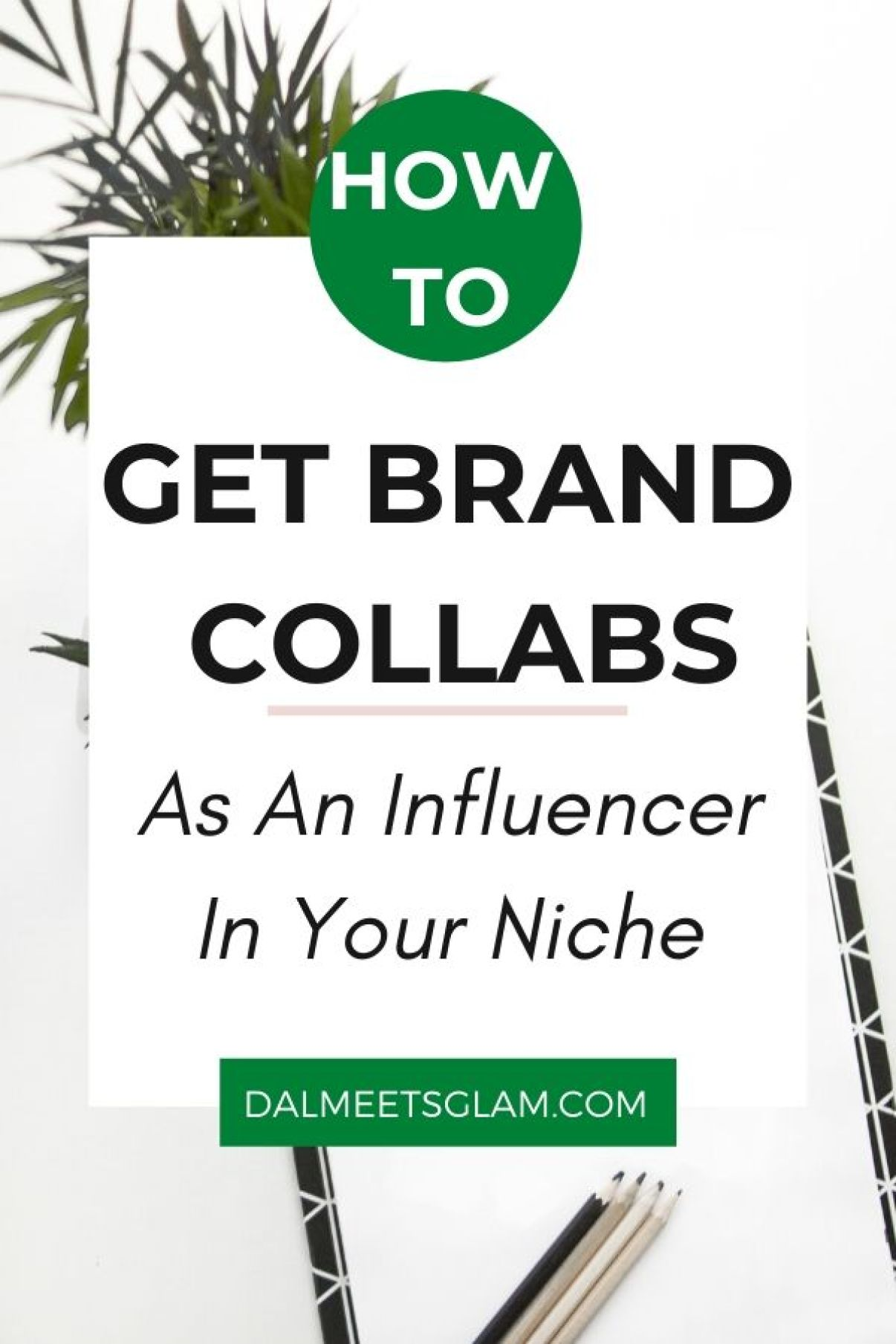 How To Get Brand Collaborations As An Influencer In Your Niche