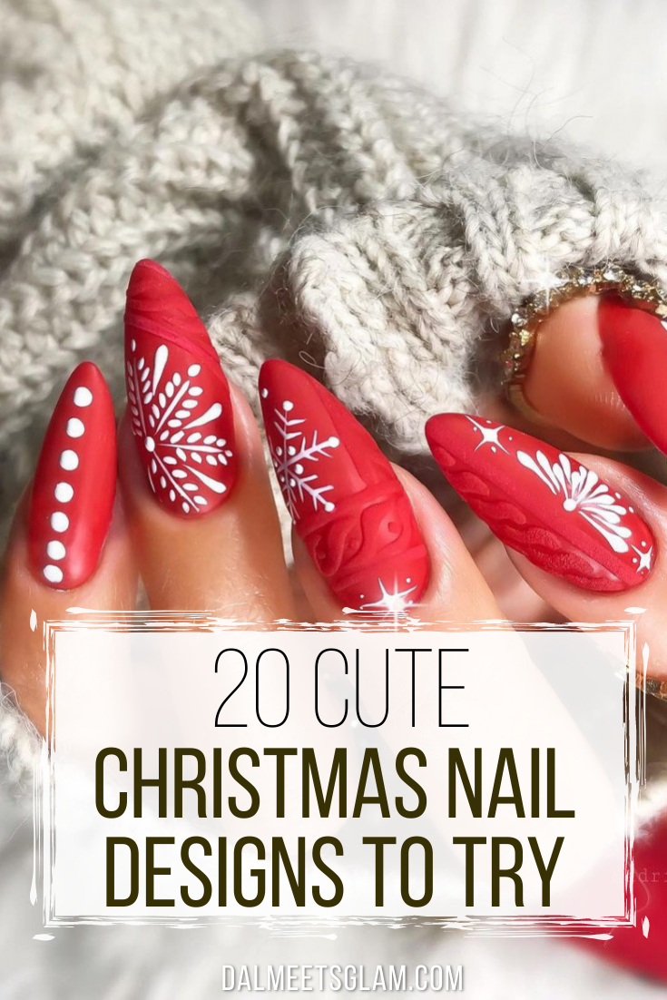20 Cute Christmas Nail Designs You Need To Try