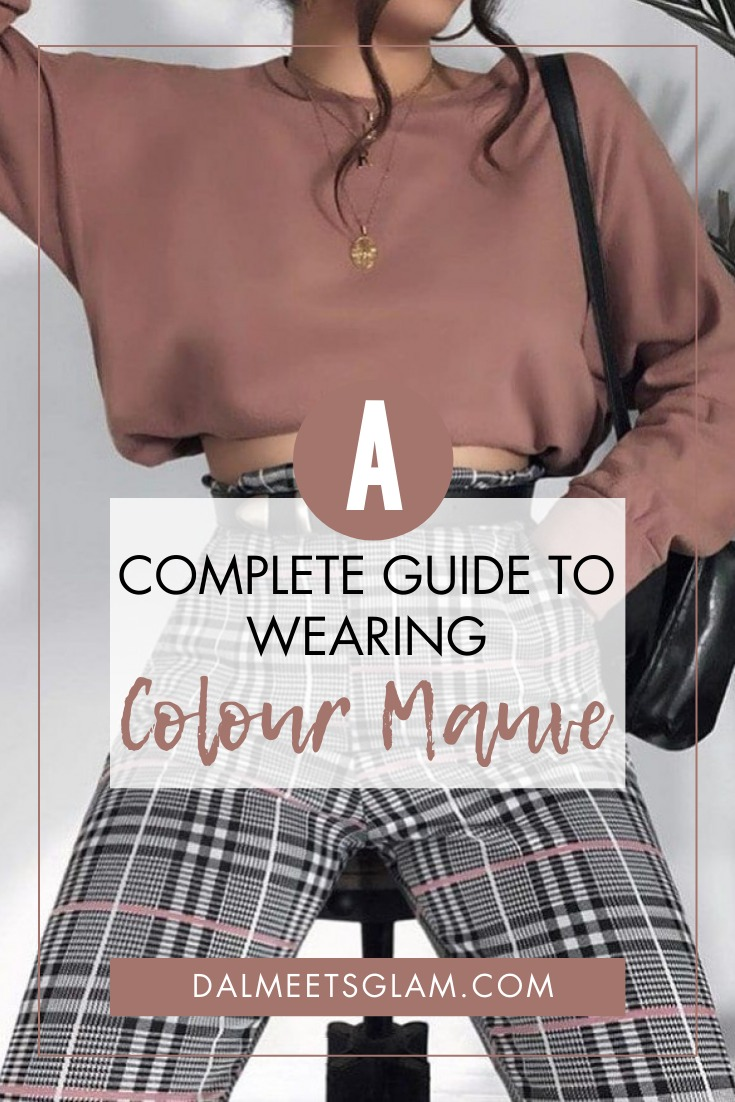 Color Crush Mauve: Complete Guide On How To Wear Mauve