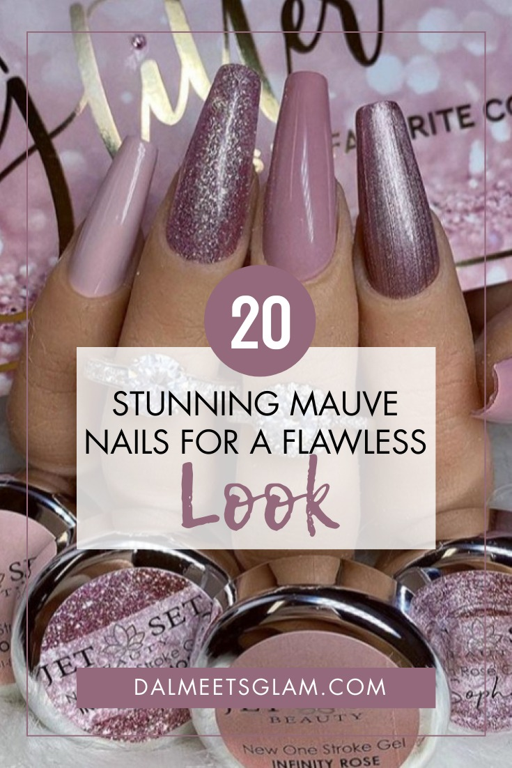 20 Stunning Mauve Nails For A Flawless Look
