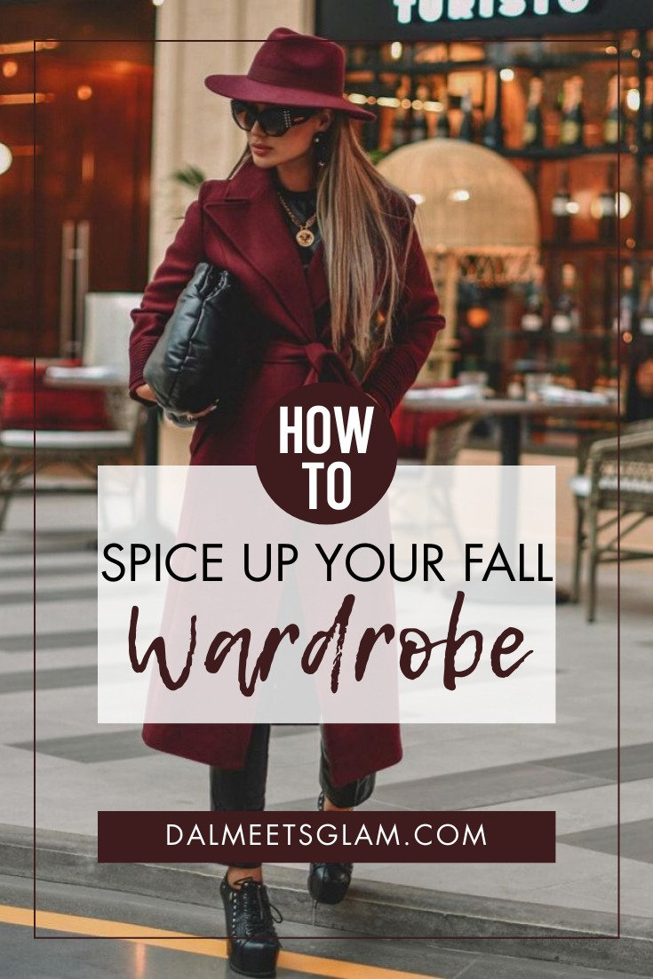How To Spice Up Your Fall Wardrobe