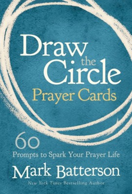 Draw the Circle Prayer Deck: 60 Prompts to Spark Your Prayer Life