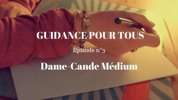 dame-cande-guidance-épisode3
