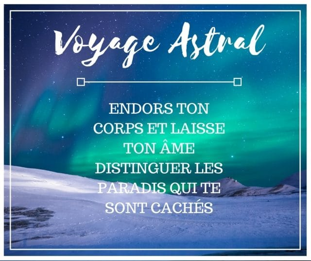 voyage astral aurore boréal message citation dame-cande