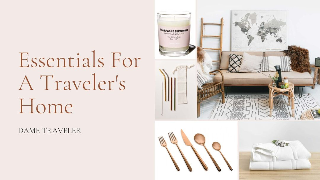 Essentials for a Traveler's Home