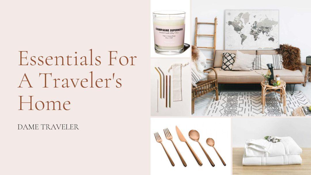 Essentials for a Traveler's Home
