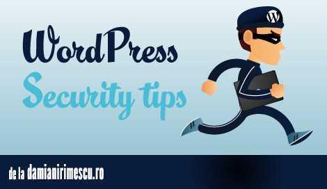 3 sfaturi pentru securitatea blogului tău