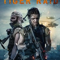 TIGER RAID: Coming to DVD and iTunes 17 October - Pre-order now!