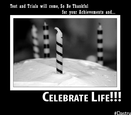Celebrate Life! - Birthday 2011